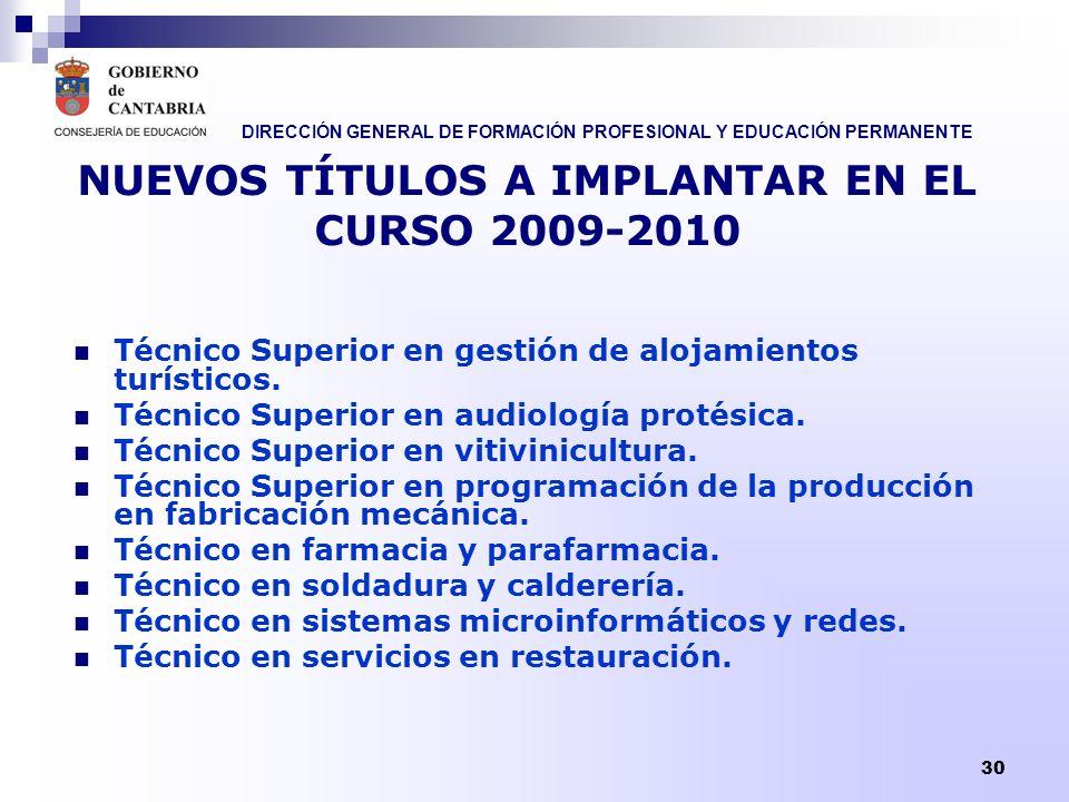 NUEVOS TÍTULOS A IMPLANTAR EN EL CURSO 2009-2010