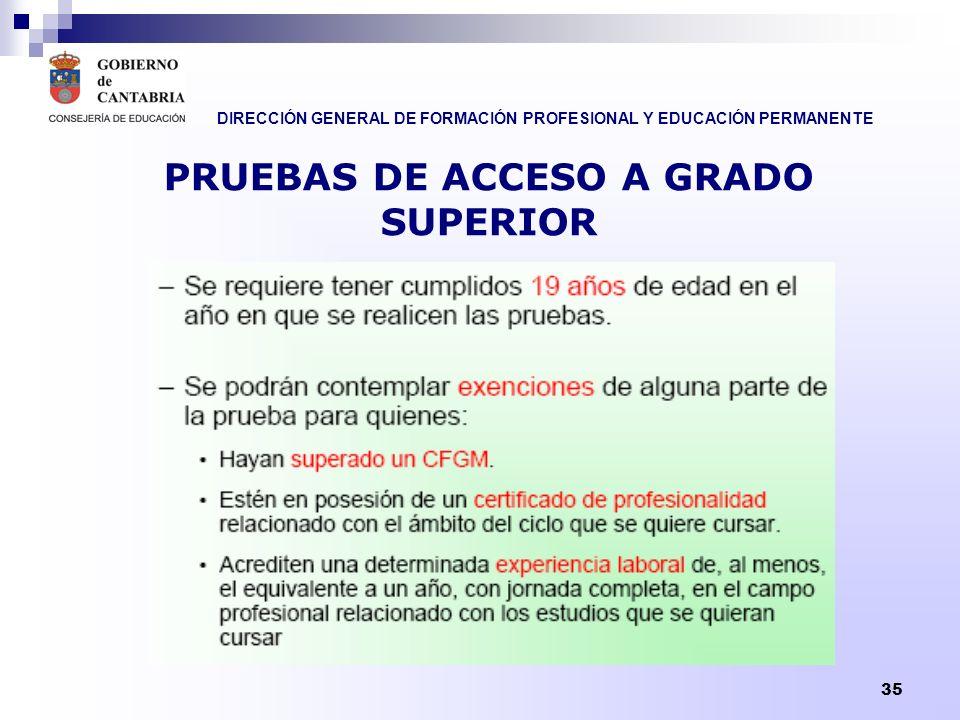 PRUEBAS DE ACCESO A GRADO SUPERIOR