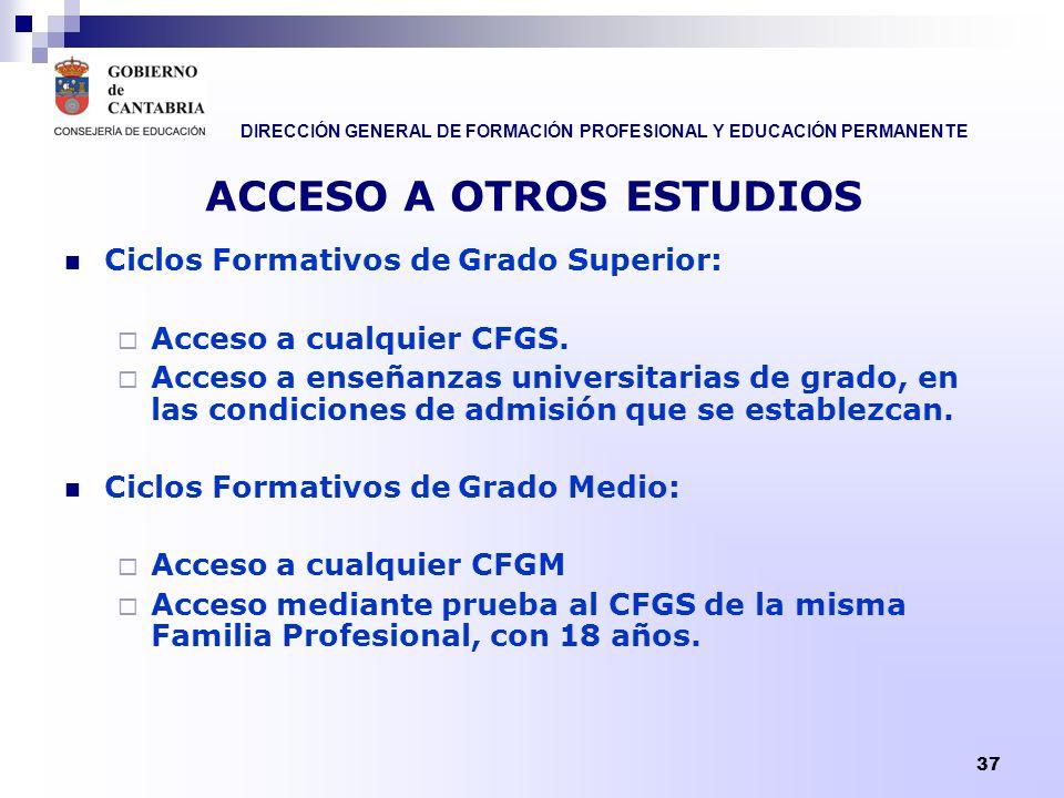 ACCESO A OTROS ESTUDIOS