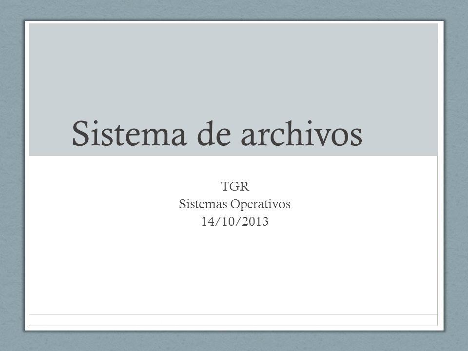 TGR Sistemas Operativos 14/10/2013