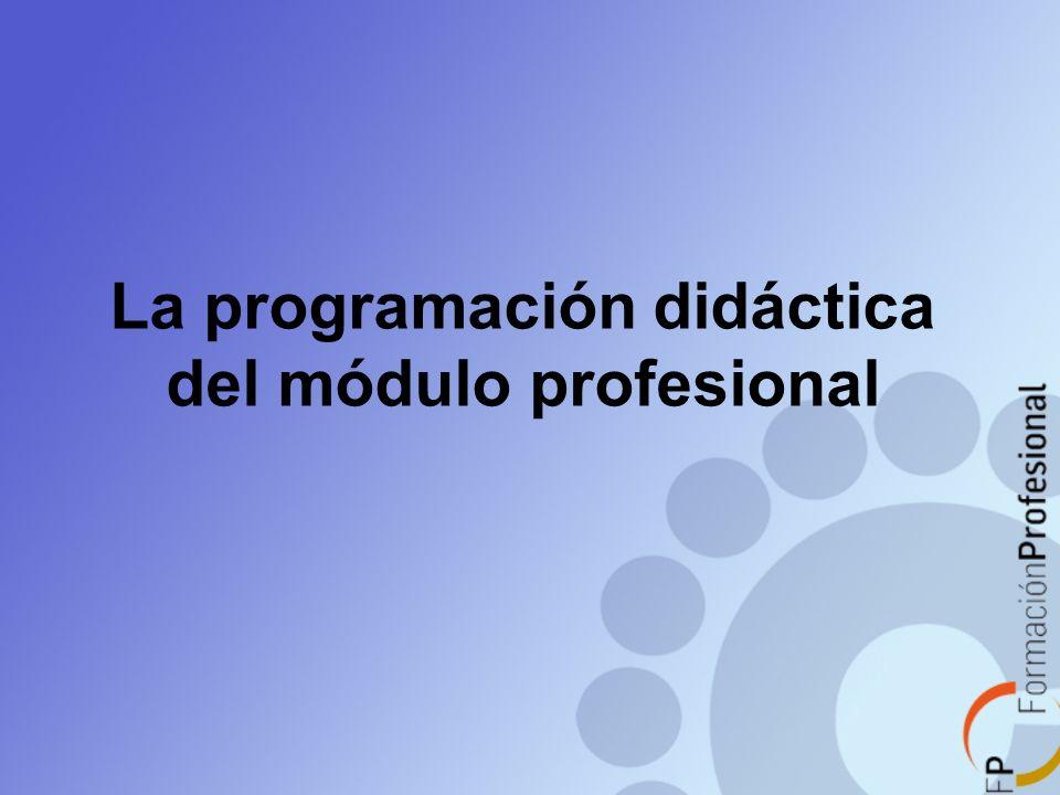 La programación didáctica del módulo profesional