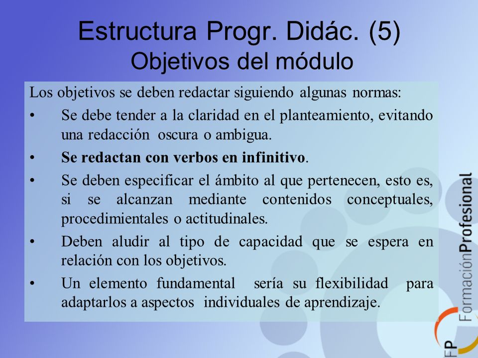 Estructura Progr. Didác. (5) Objetivos del módulo