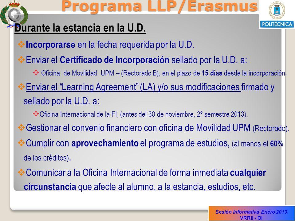 Programa LLP/Erasmus Durante la estancia en la U.D.