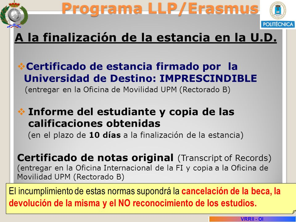 Programa LLP/Erasmus A la finalización de la estancia en la U.D.