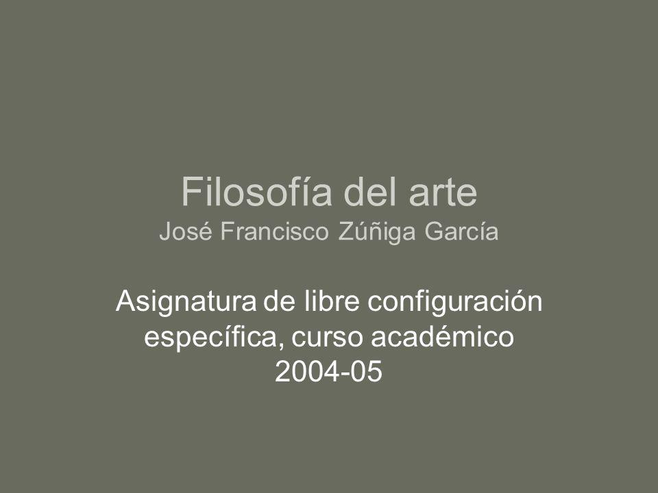 Filosofía del arte José Francisco Zúñiga García