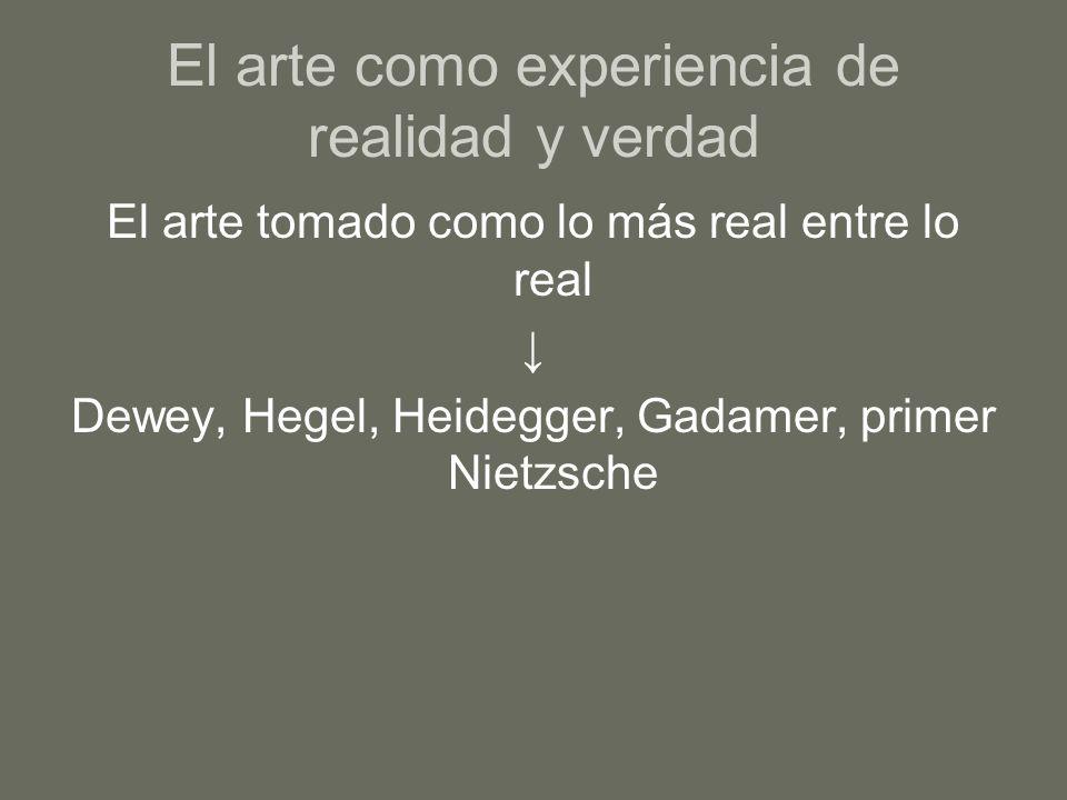El arte como experiencia de realidad y verdad