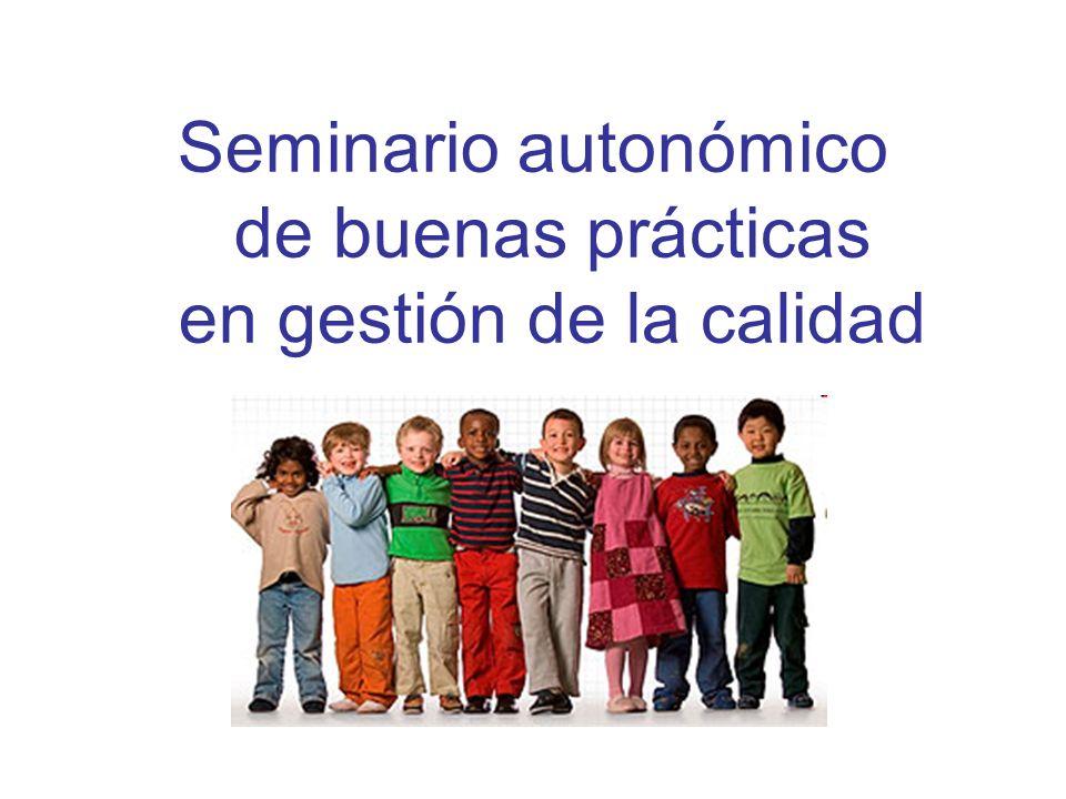 Seminario autonómico de buenas prácticas en gestión de la calidad