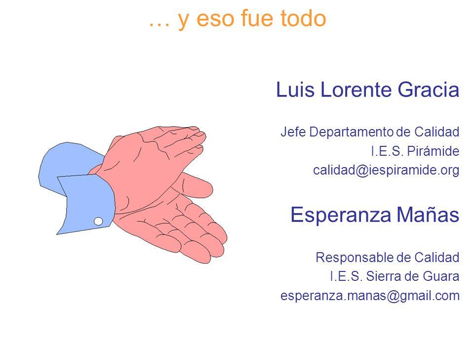 … y eso fue todo Luis Lorente Gracia Esperanza Mañas