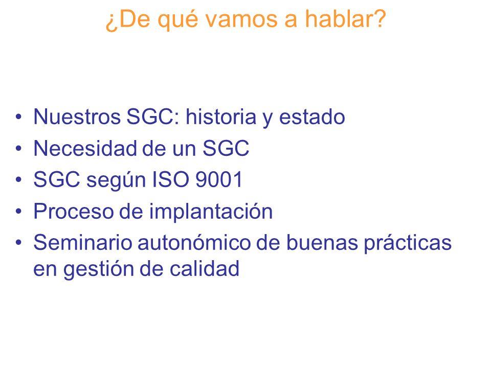 ¿De qué vamos a hablar Espe Luis Nuestros SGC: historia y estado