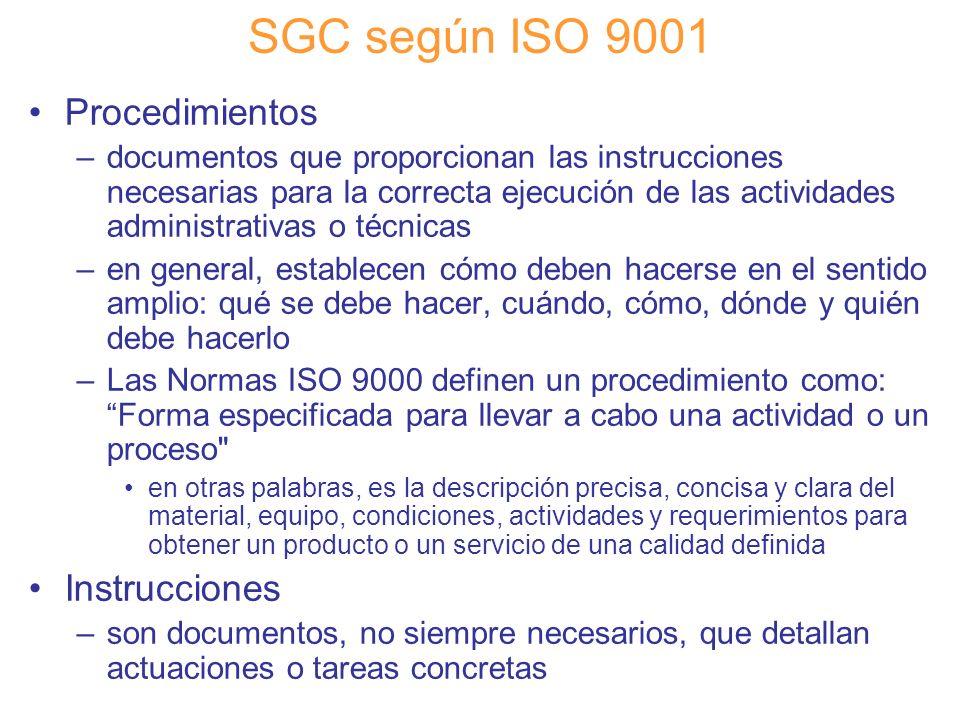 SGC según ISO 9001 Procedimientos Instrucciones