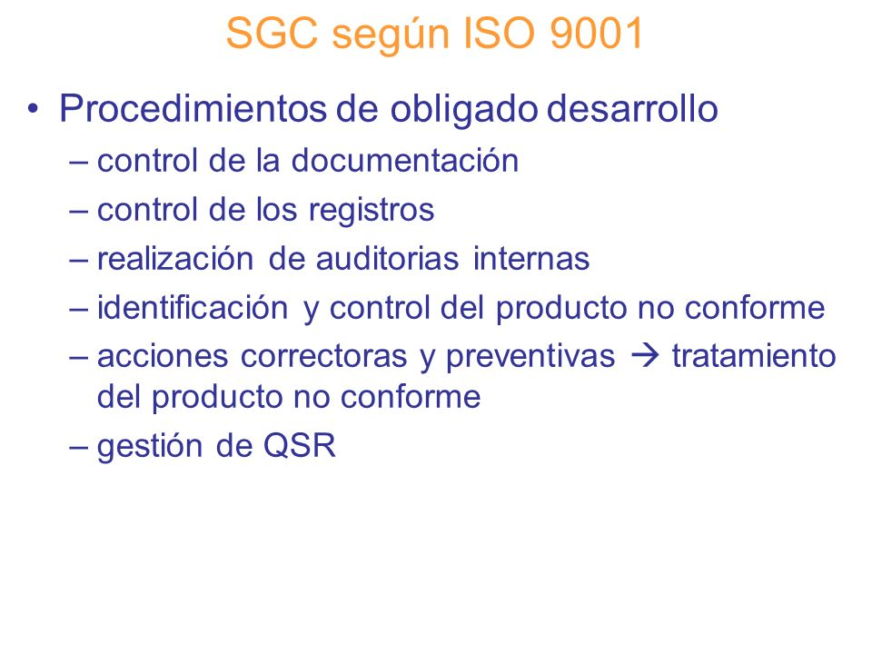 SGC según ISO 9001 Procedimientos de obligado desarrollo