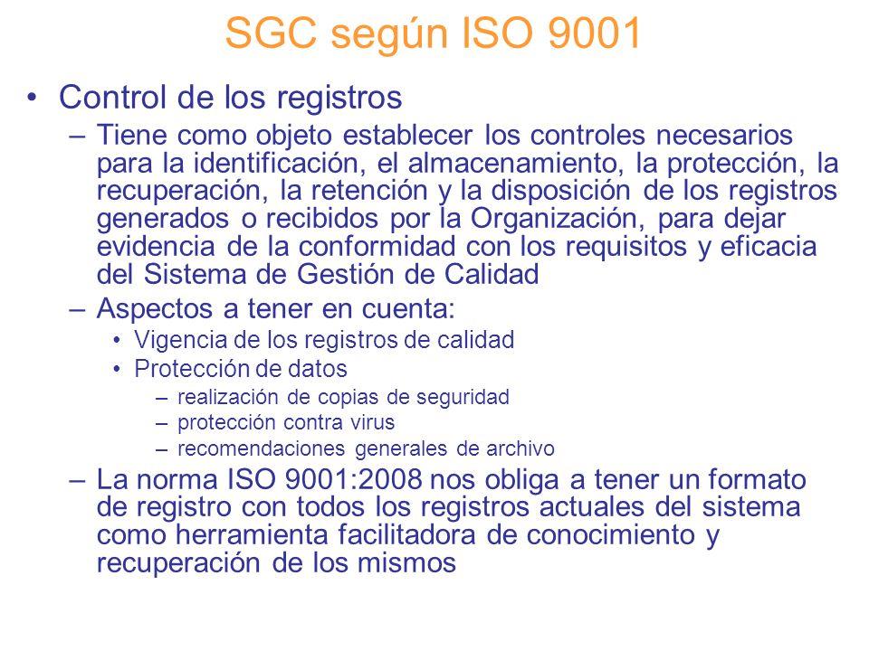 SGC según ISO 9001 Control de los registros