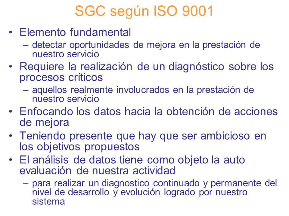 SGC según ISO 9001 Elemento fundamental