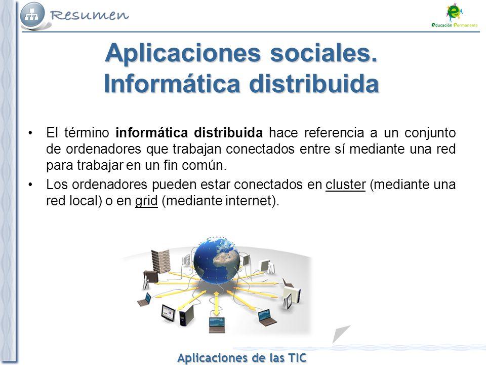 Aplicaciones sociales. Informática distribuida