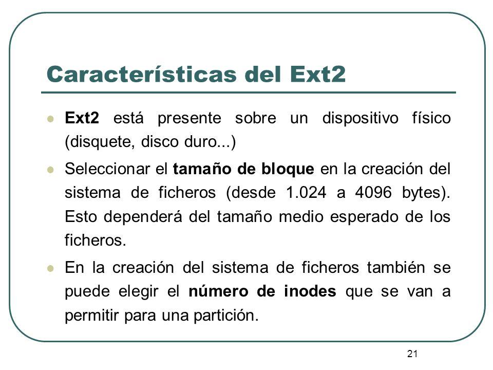 Características del Ext2