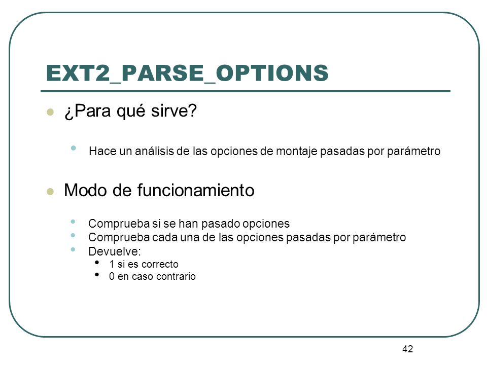 EXT2_PARSE_OPTIONS ¿Para qué sirve Modo de funcionamiento