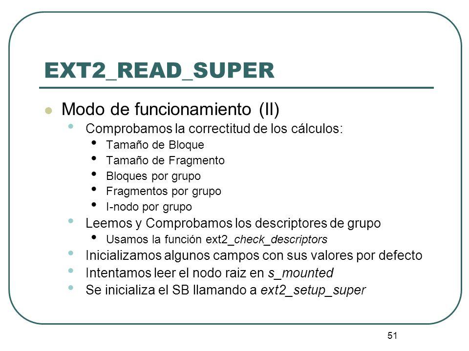 EXT2_READ_SUPER Modo de funcionamiento (II)