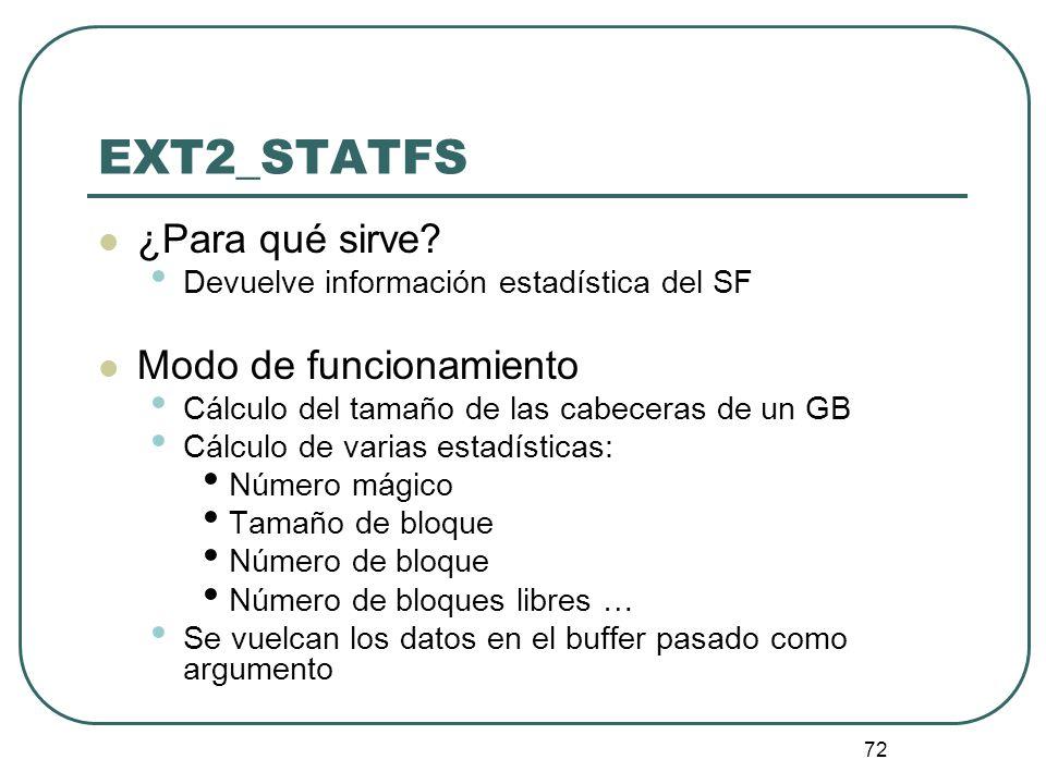 EXT2_STATFS ¿Para qué sirve Modo de funcionamiento