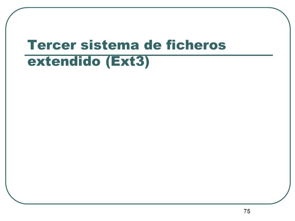 Tercer sistema de ficheros extendido (Ext3)