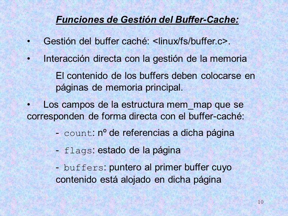 Funciones de Gestión del Buffer-Cache: