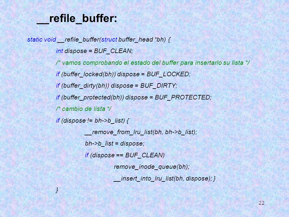 __refile_buffer: static void __refile_buffer(struct buffer_head *bh) {