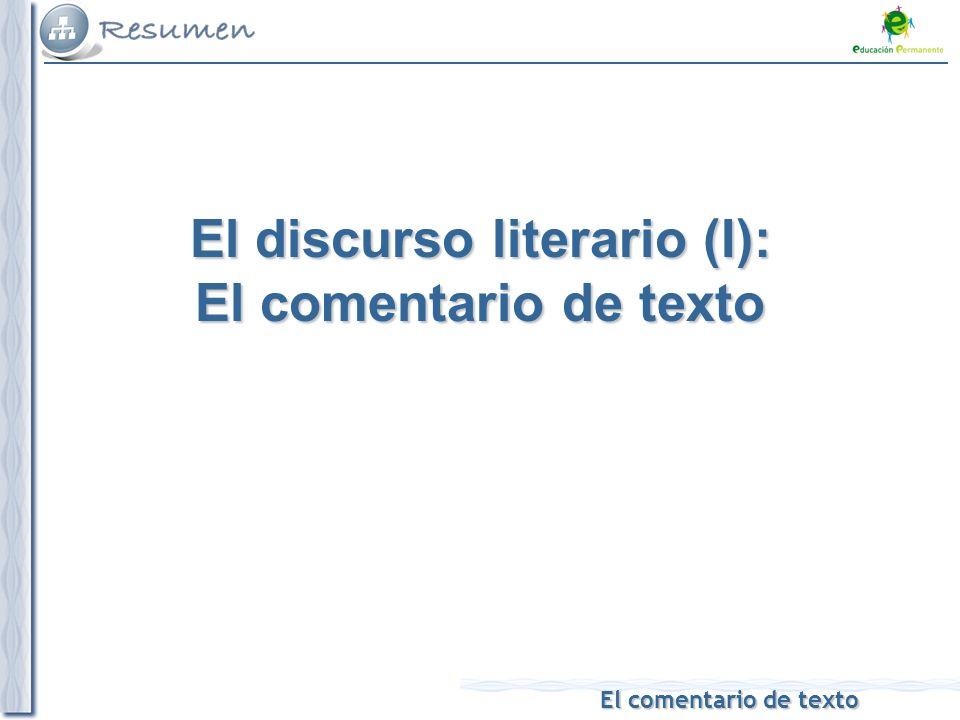 El discurso literario (I): El comentario de texto