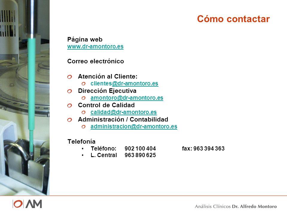 Cómo contactar Página web Correo electrónico Atención al Cliente: