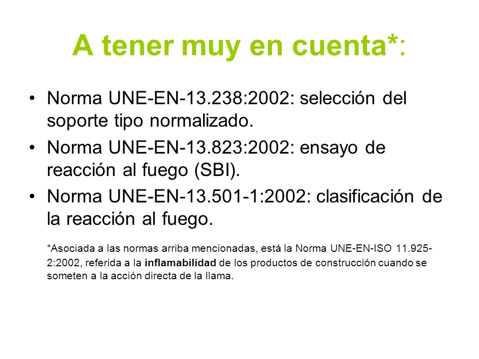 A tener muy en cuenta*: Norma UNE-EN-13.238:2002: selección del soporte tipo normalizado.