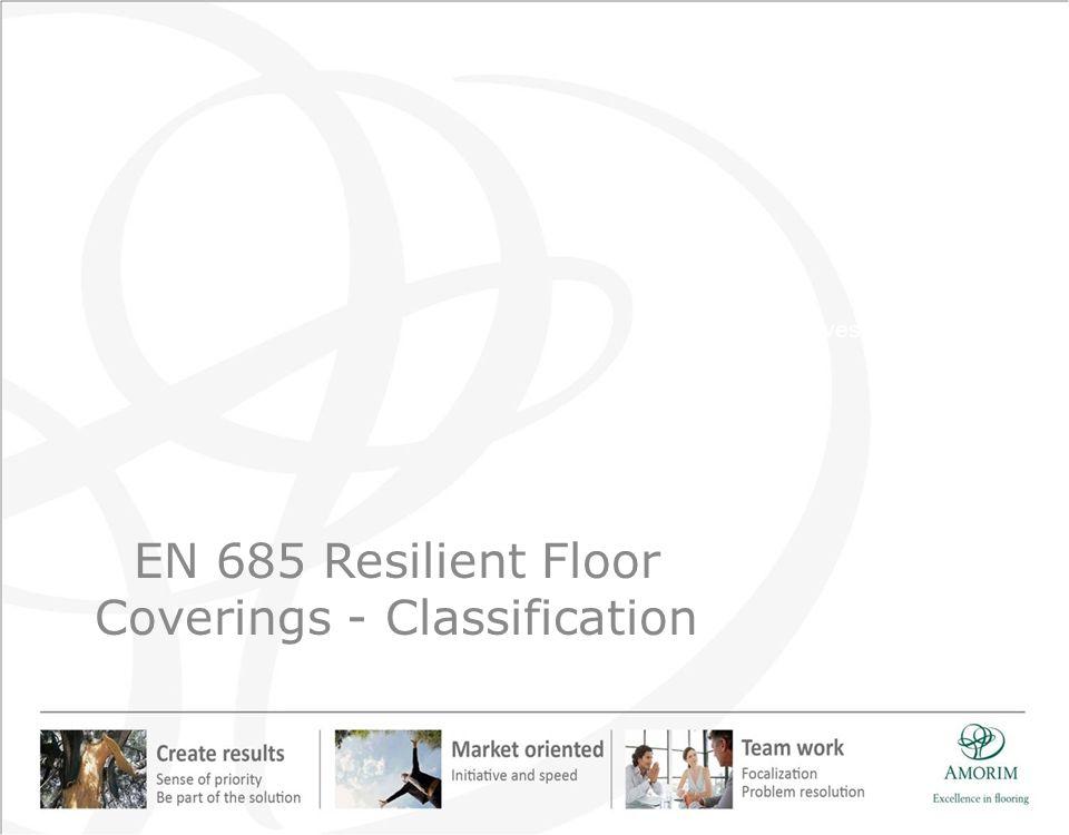 EN 685 Resilient Floor Coverings - Classification