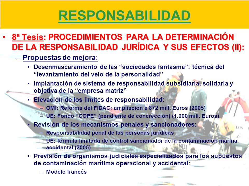 RESPONSABILIDAD 8ª Tesis: PROCEDIMIENTOS PARA LA DETERMINACIÓN DE LA RESPONSABILIDAD JURÍDICA Y SUS EFECTOS (II):
