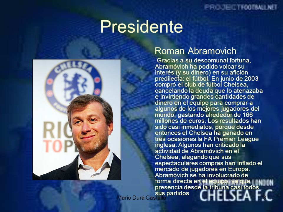 Presidente Roman Abramovich