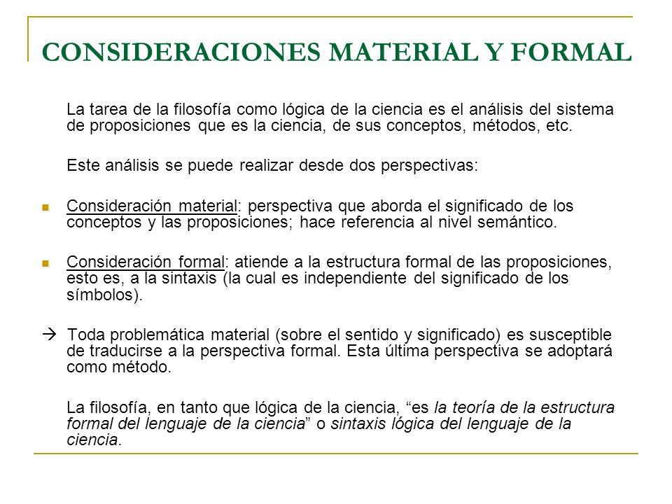 CONSIDERACIONES MATERIAL Y FORMAL