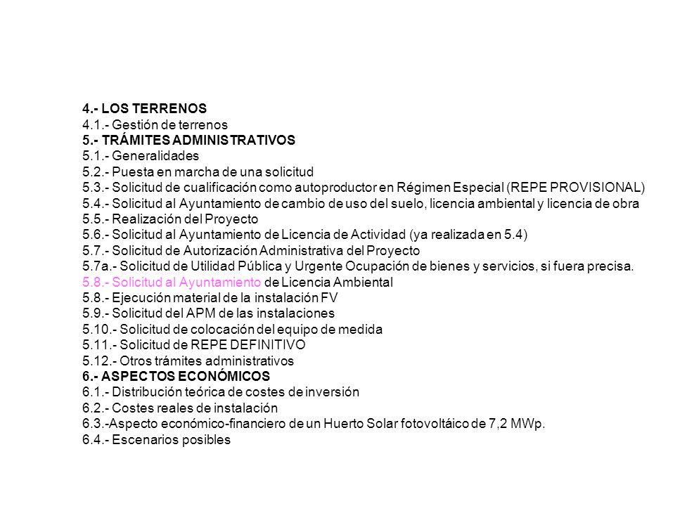 4. - LOS TERRENOS 4. 1. - Gestión de terrenos 5