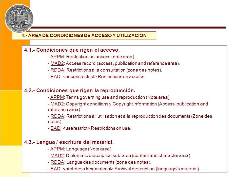 4.- ÁREA DE CONDICIONES DE ACCESO Y UTILIZACIÓN