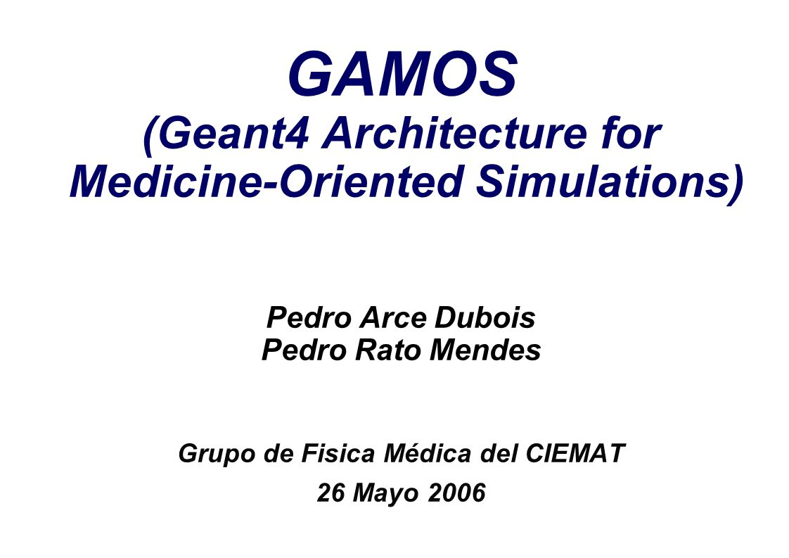 GAMOS (Geant4 Architecture for Medicine-Oriented Simulations)