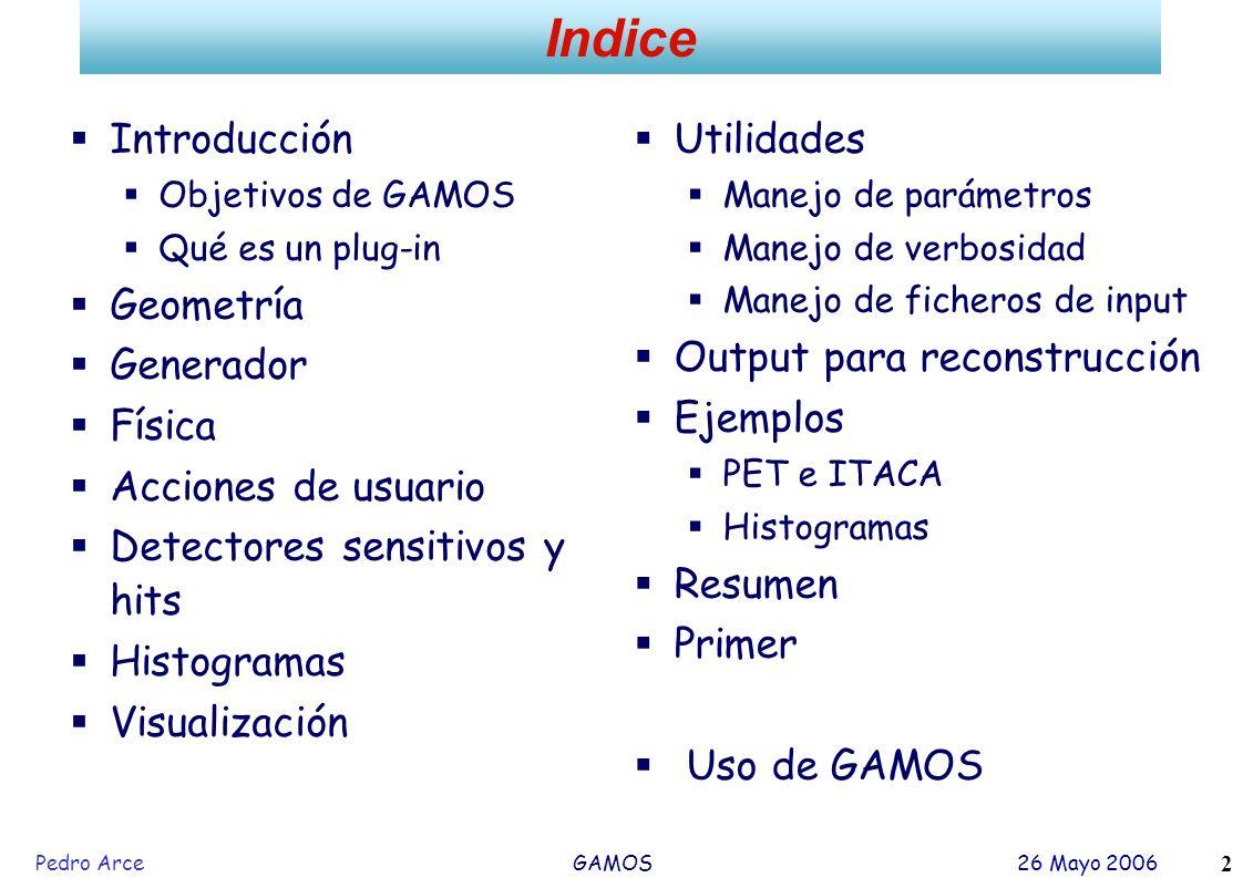 Indice Introducción Geometría Generador Física Acciones de usuario