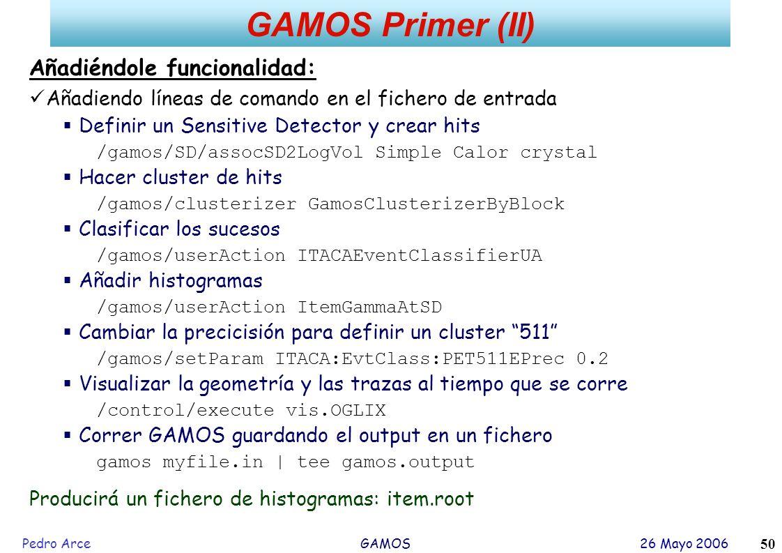 GAMOS Primer (II) Añadiéndole funcionalidad: