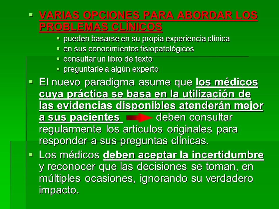 VARIAS OPCIONES PARA ABORDAR LOS PROBLEMAS CLÍNICOS