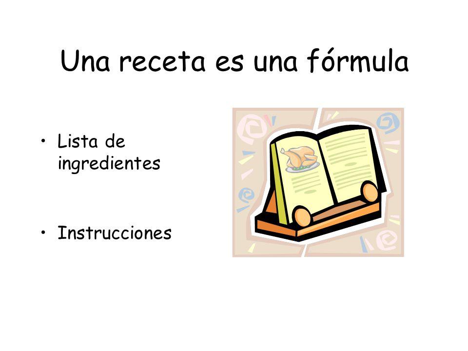 Una receta es una fórmula