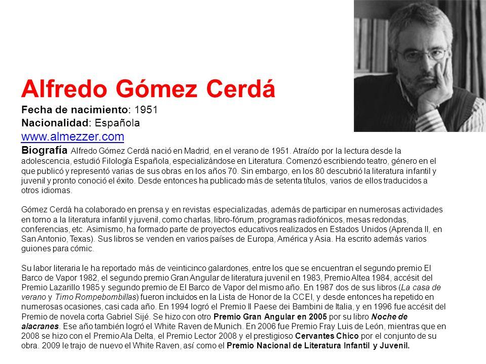 Alfredo Gómez Cerdá www.almezzer.com Fecha de nacimiento: 1951