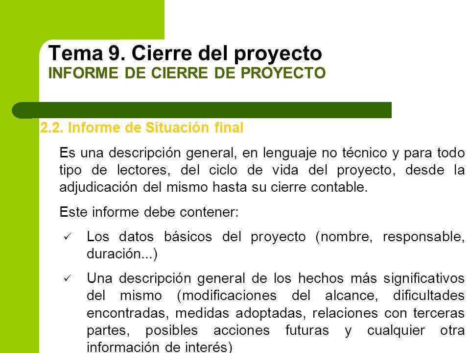 Tema 9. Cierre del proyecto INFORME DE CIERRE DE PROYECTO