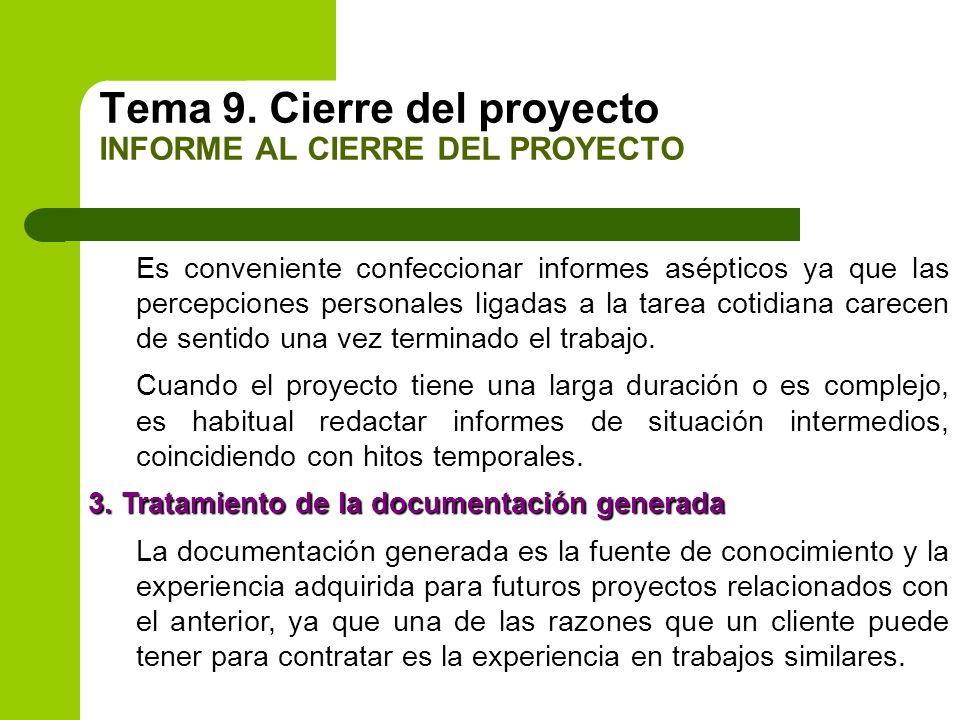 Tema 9. Cierre del proyecto INFORME AL CIERRE DEL PROYECTO
