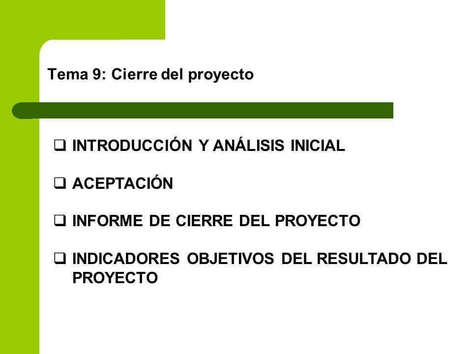 Tema 9: Cierre del proyecto