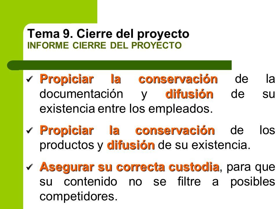 Tema 9. Cierre del proyecto INFORME CIERRE DEL PROYECTO