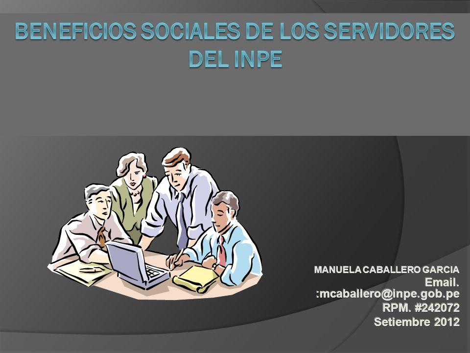 BENEFICIOS SOCIALES DE LOS SERVIDORES DEL INPE