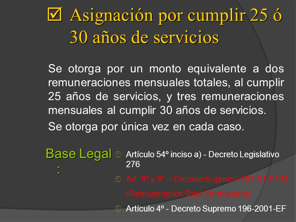 Asignación por cumplir 25 ó 30 años de servicios