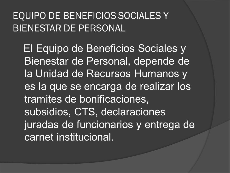 EQUIPO DE BENEFICIOS SOCIALES Y BIENESTAR DE PERSONAL