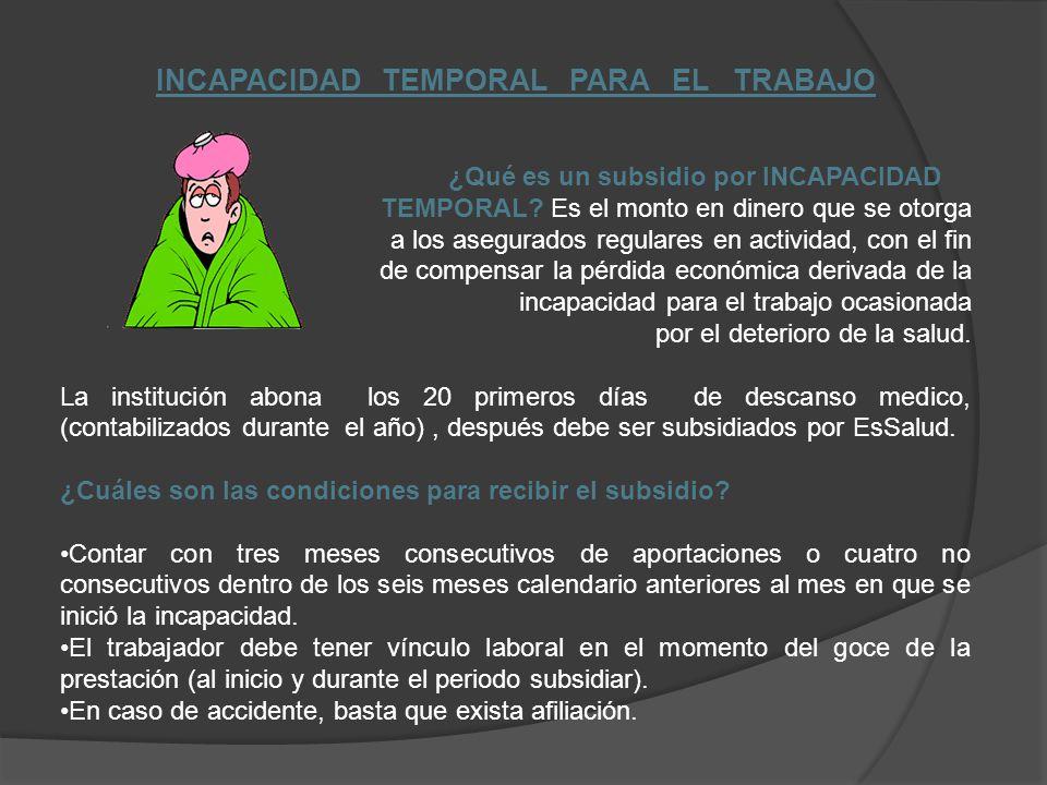 INCAPACIDAD TEMPORAL PARA EL TRABAJO