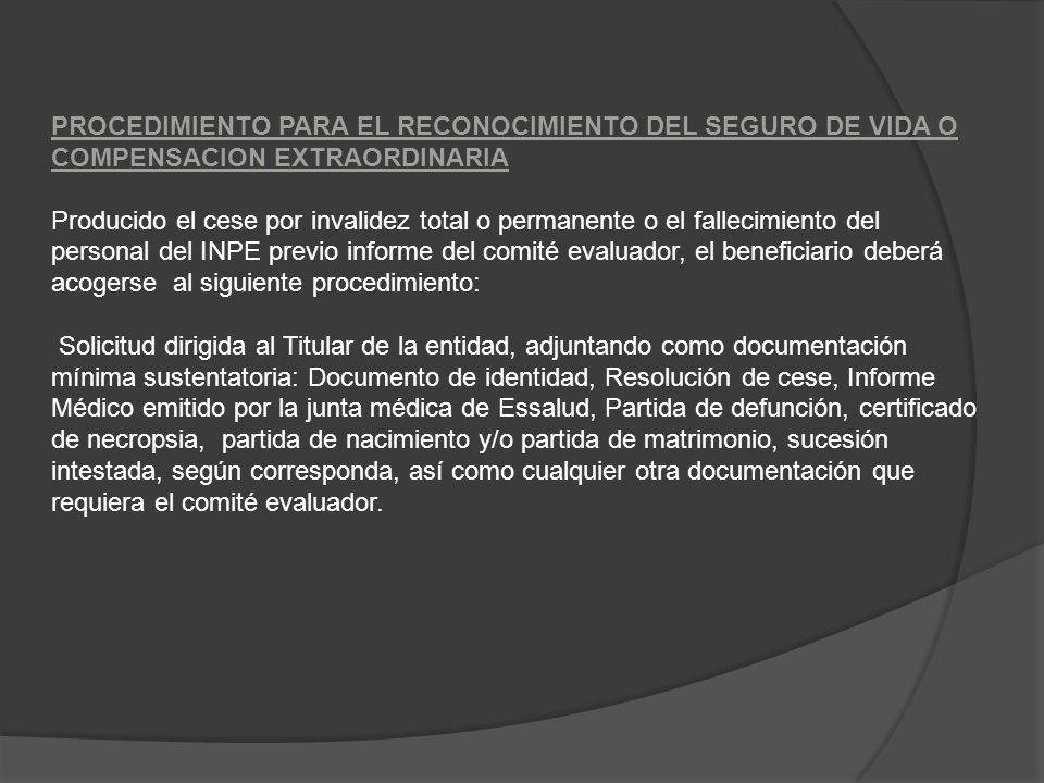 PROCEDIMIENTO PARA EL RECONOCIMIENTO DEL SEGURO DE VIDA O COMPENSACION EXTRAORDINARIA