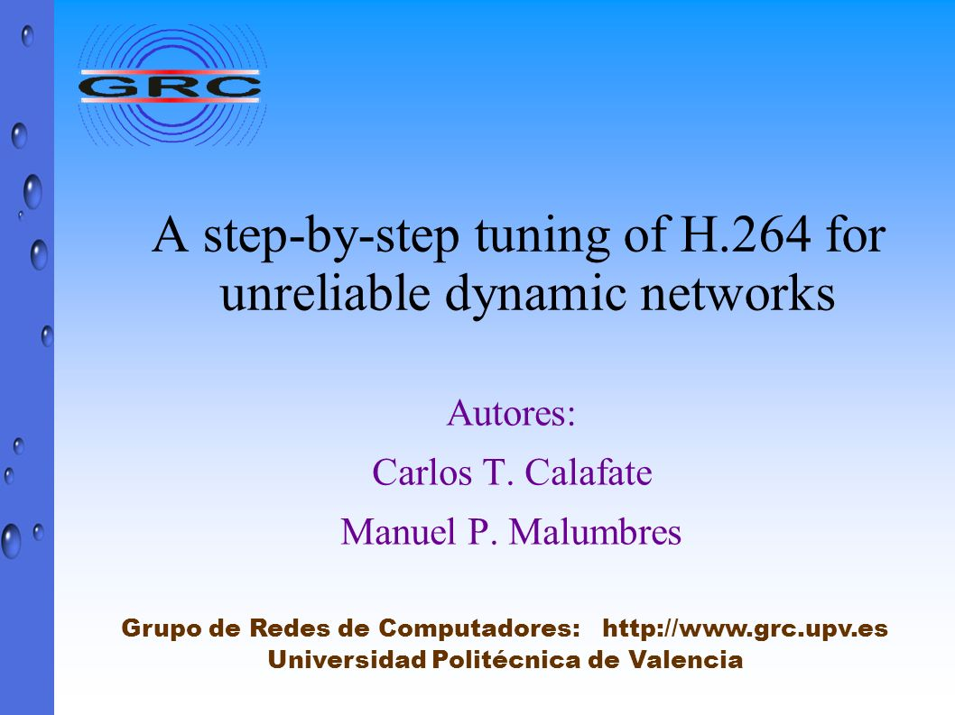 A step-by-step tuning of H.264 for unreliable dynamic networks